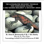 Compassion Fatigue Resiliency & Recovery: The Arp