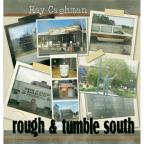 Rough & Tumble South