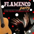 Flamenco Party. To The Rhythm Of Flamenco Music