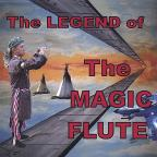 Legend Of The Magic Flute