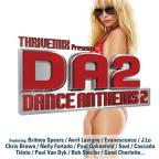 Thrivemix Presents: Dance Anthems, Vol. 2