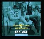Street Corner Symphonies: The Complete Story of Doo Wop, Vol. 8 (1956)