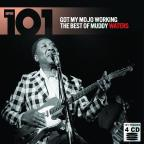 101 - Got My Mojo Working: The Best Of...