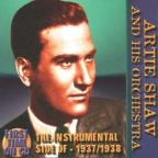 Instrumental Side of Artie Shaw and His Orchestra (1937-1938 Radio Transcriptions)