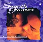 Smooth Grooves: A Sensual Collection, Volume 4.