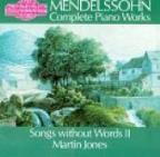 Mendelssohn: Songs Without Words II / Martin Jones