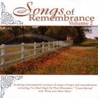 Songs of Remembrance, Vol. 2