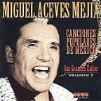 Canciones Populares de Mexico, Vol. 3