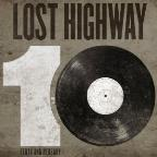 Lost Highway 10th Anniversary Compilation