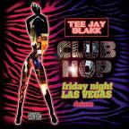 Club Hop: Friday Night Las Vegas