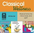 Classical Wellness: Musical tonics for mind, body and spirit