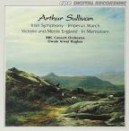 Arthur Sullivan: Irish Symphony; Imperial March; Victoria and Merrie England