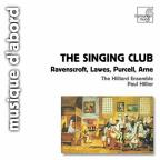 Singing Club - Ravenscroft, Lawes, Purcell / Hilliard