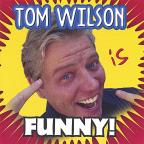 Tom Wilson Is Funny!