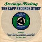 Strange Feeling: The Kapp Records Story