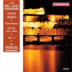 Ireland: Piano Works Vol 3 / Eric Parkin