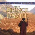 Prince of Egypt-Inspirational