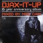 Djax-It-Up - Mixed By Miss Djax