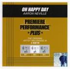 Premiere Performance Plus: Oh Happy Day