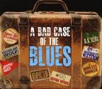 Bad Case of the Blues