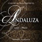 Classical Masterpieces: Andaluza & More, Vol. 13