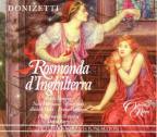 Donizetti: Rosmunda d'Inghilterra