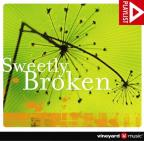 Vineyard Music: Sweetly Broken