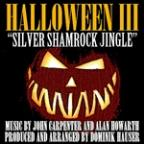 Silver Shamrock Jingle - (From The To Halloween III: Season Of The Witch) (Single)