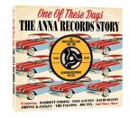 One Of These Days: Anna Records Story