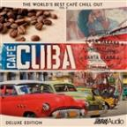 World's Best Café Chill Out, Vol.3: Café Cuba (Deluxe Edition)