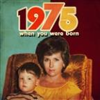 When You Were Born 1975