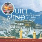 Quiet Mind: The Musical Journey of a Tibetan Nomad