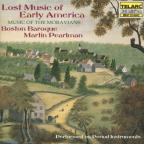 Lost Music of Early America: Music of the Moravians