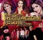 Super Exitos: Reggaeton Y Club Mixes