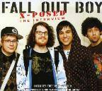 Fall Out Boy: X-Posed