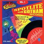 Spotlite on Gotham Records, Vol. 1