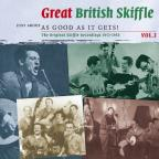 Vol. 3 - Great British Skiffle - Just About As Good As
