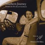 Southern Journey Tribute To Alan Lomax Live At Swa