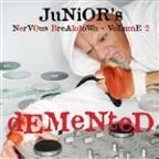 Junior's Nervous Breakdown 2: Demented