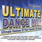 Ultimate Dance Mix: Ultimate Remixes of Your Favorite Hit Songs
