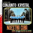 Exitos Del Conjunto Krystal (Digitally Remastered)