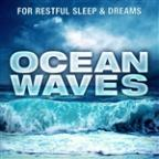 Ocean Waves - For Restful Sleep & Dreams