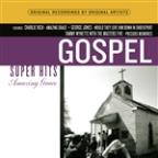 Amazing Grace: Gospel Super Hits