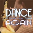 Dance Again (A Jennifer Lopez Tribute)