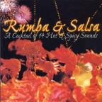 Rumba & Salsa: Cocktail Of Hot & Spicy Sounds