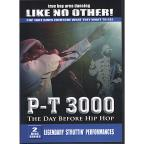 P-T3000 The Day Before Hip Hop