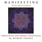 Manifesting: Sacred Music Journeys