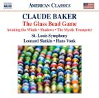 Claude Baker: The Glass Bead Game