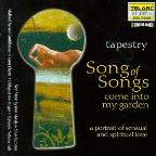 Tapestry: Song of Songs: Come into My Garden
