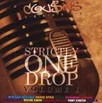 Strictly One Drop, Vol. 1